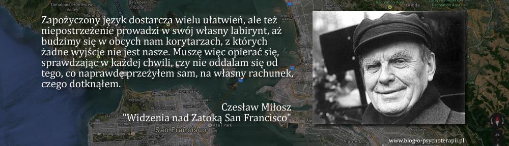 """Czesław Miłosz, """"O moim zamiarze"""""""