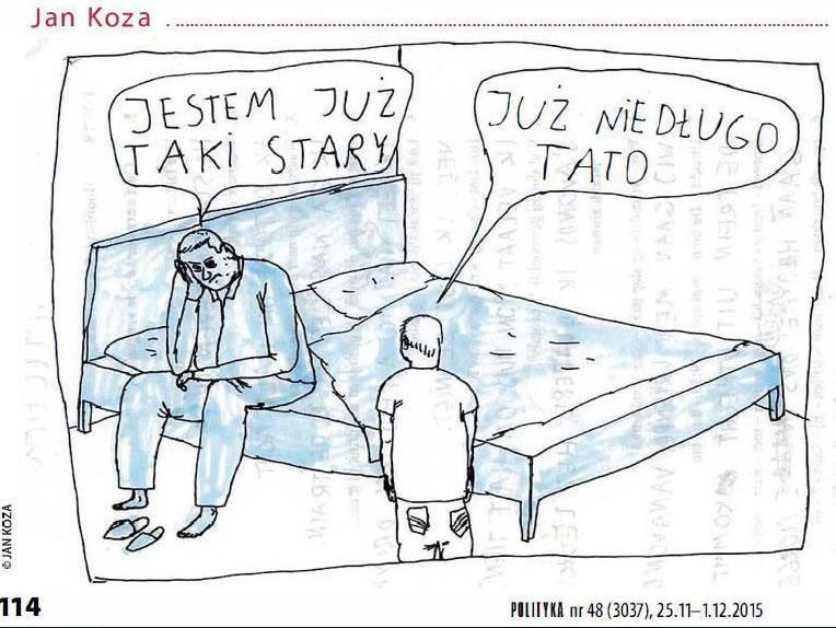 Jan Koza - Jestem już taki stary | Już niedługo, tato